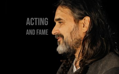 Acting and Fame