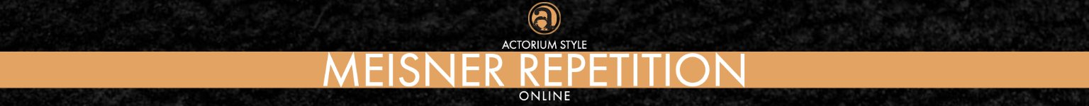 Online Meisner Repetition